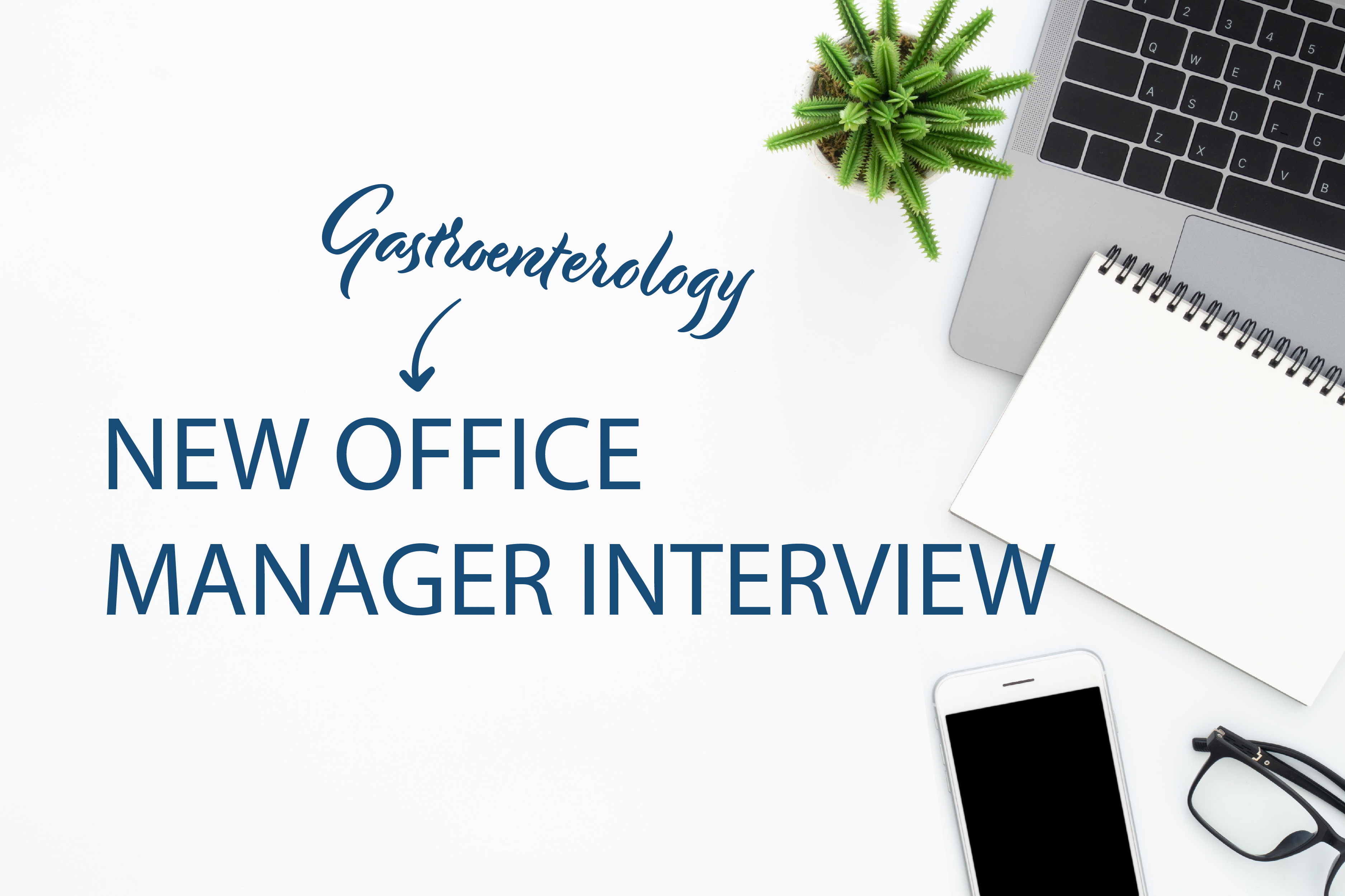 Gastroenterology Manager Interview