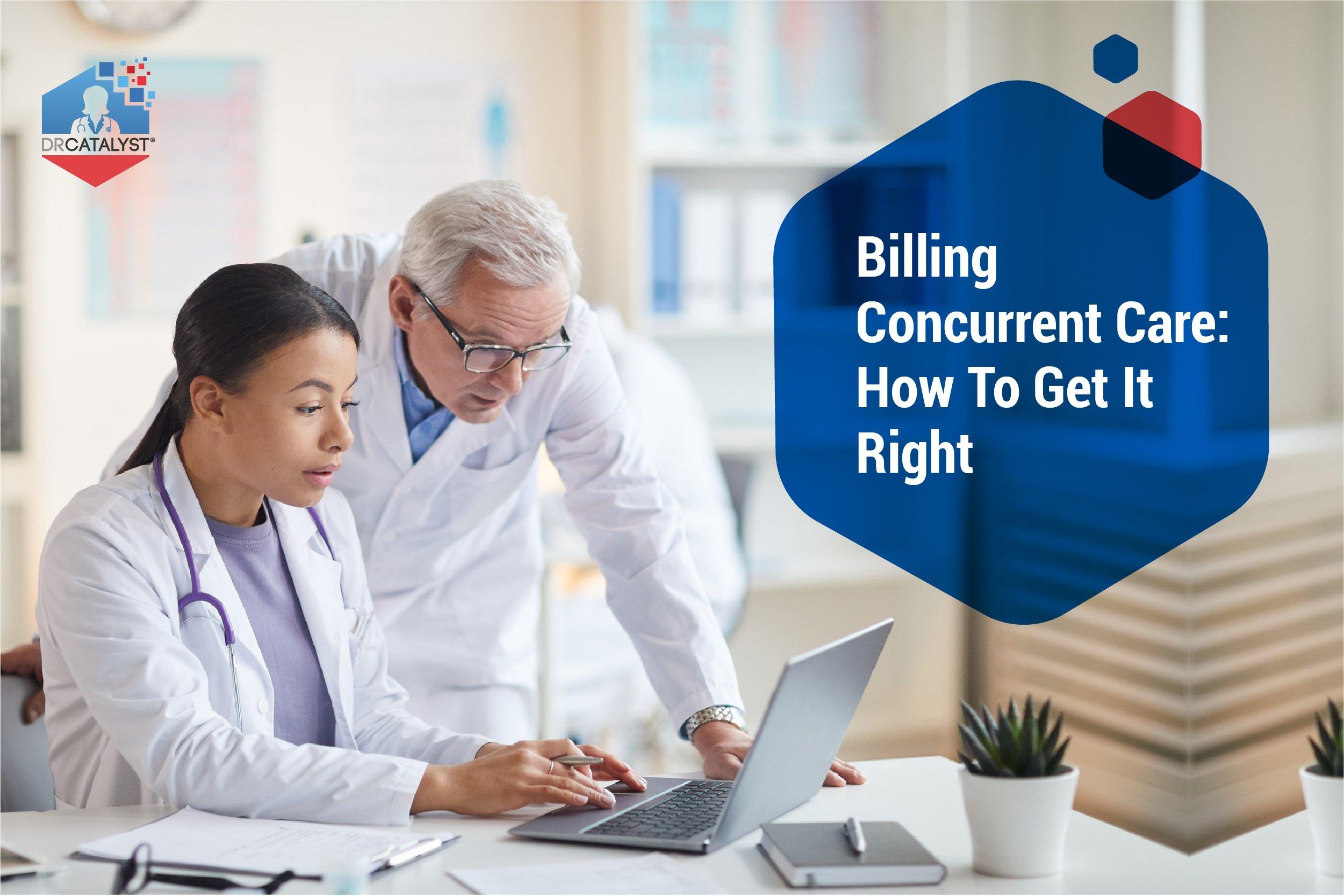 Billing Concurrent Care