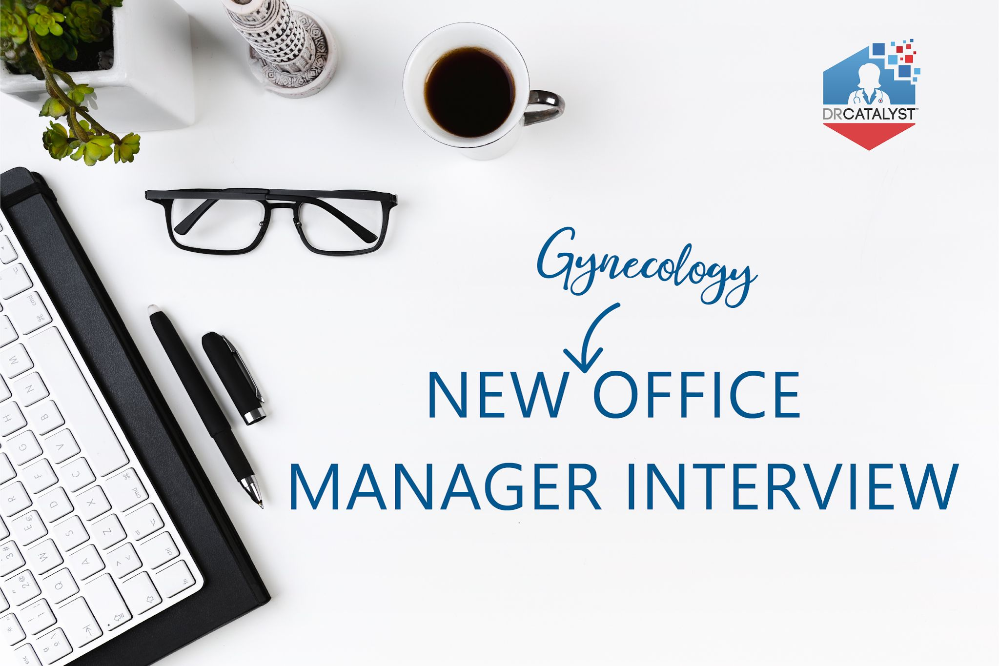 new office manager interview_gynecology