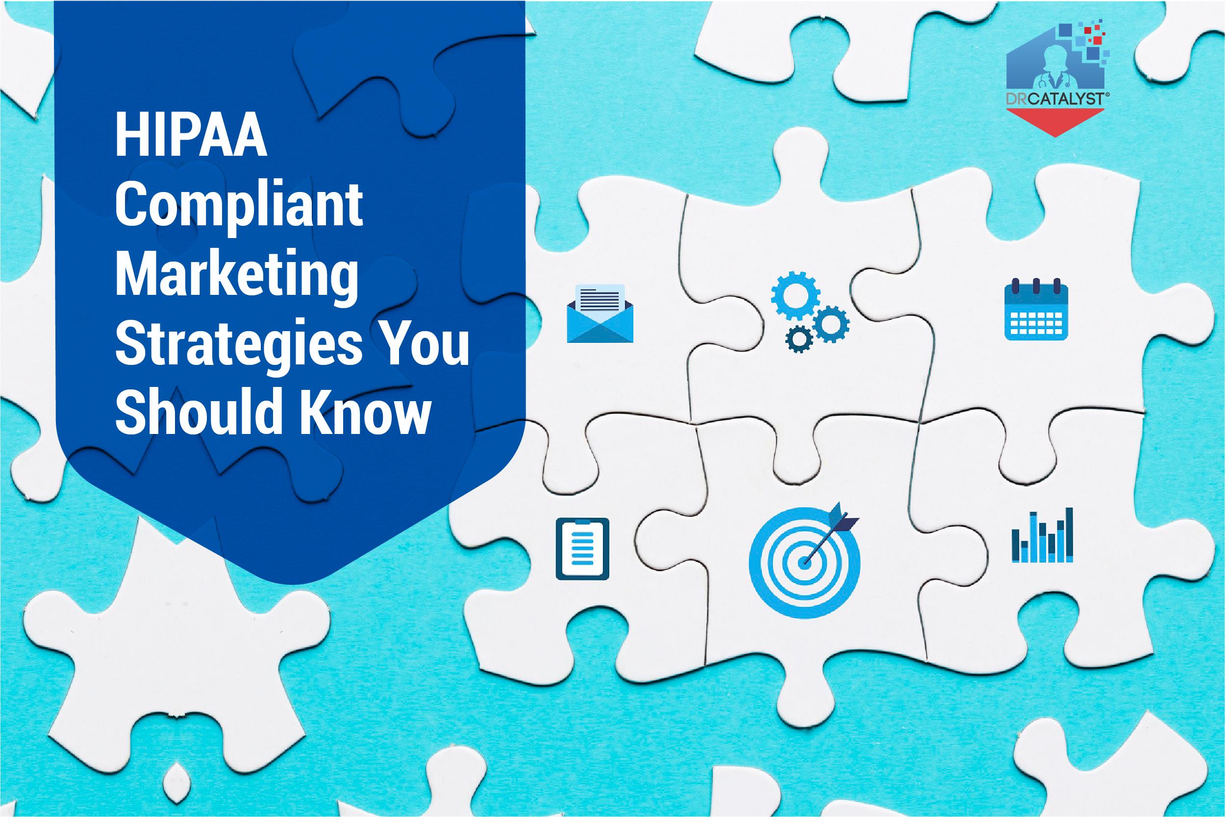 HIPAA Compliant Marketing Strategies