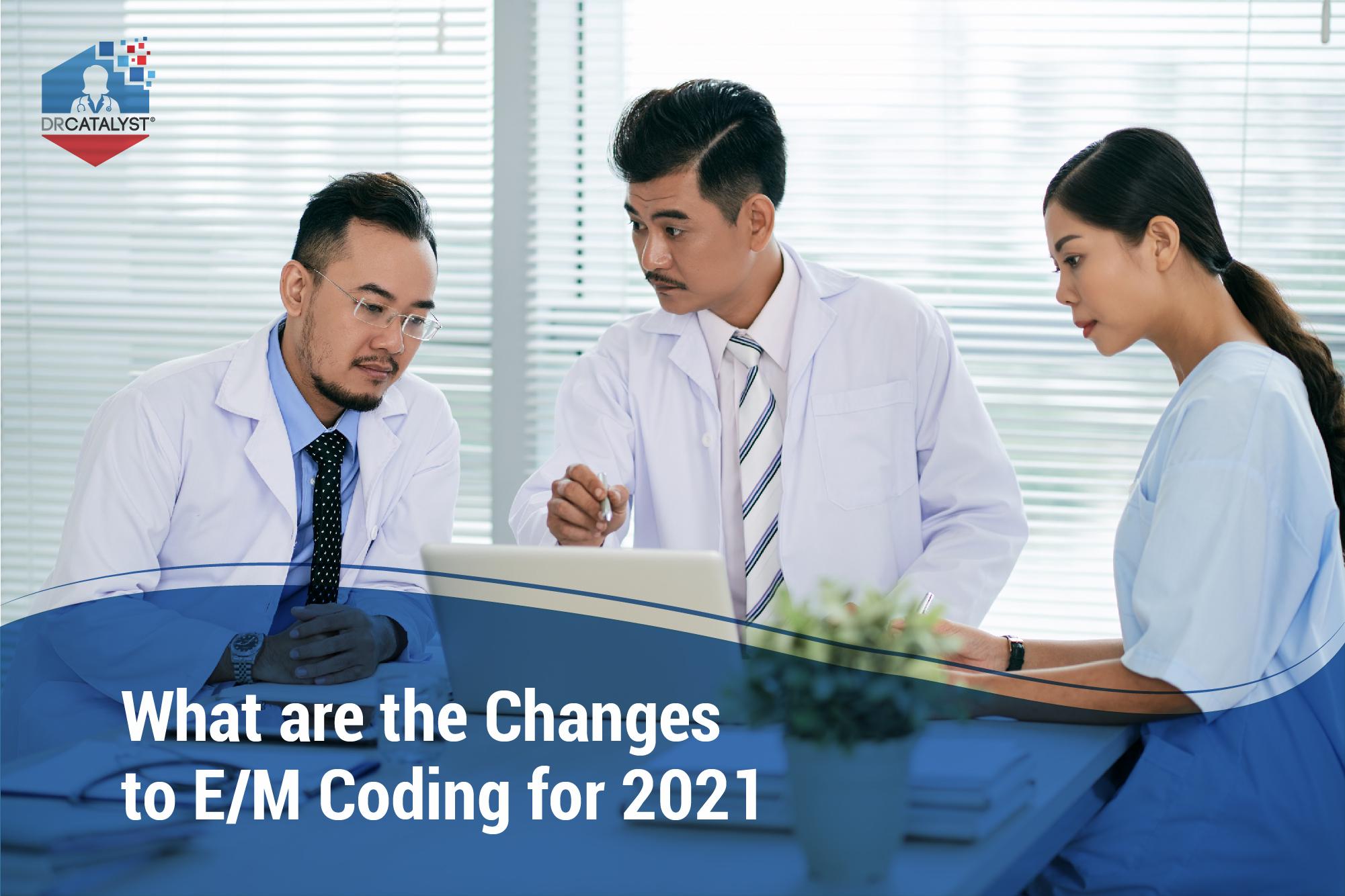 e&m coding changes 2021