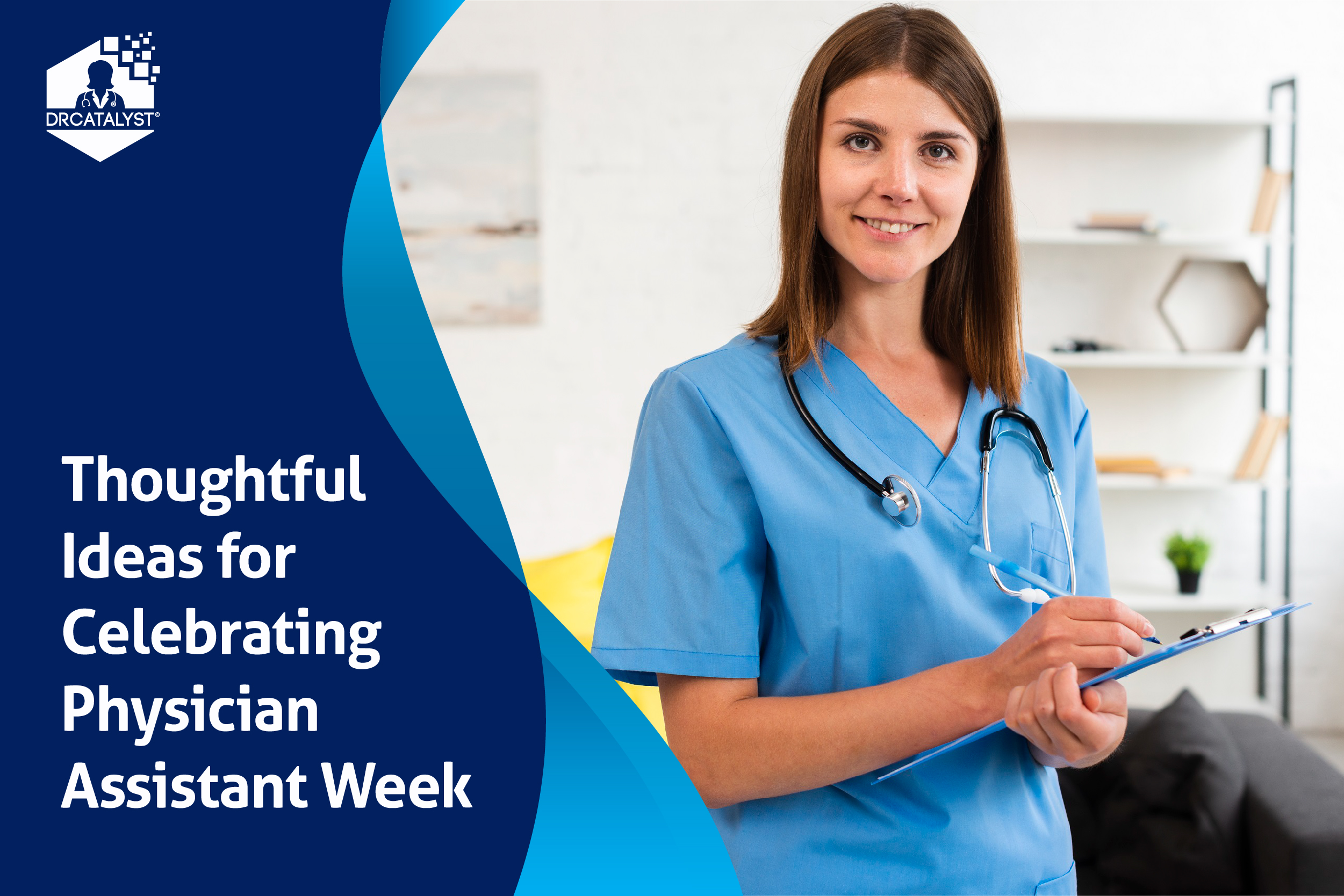 Thoughtful Ideas for Celebrating Physician Assistant Week