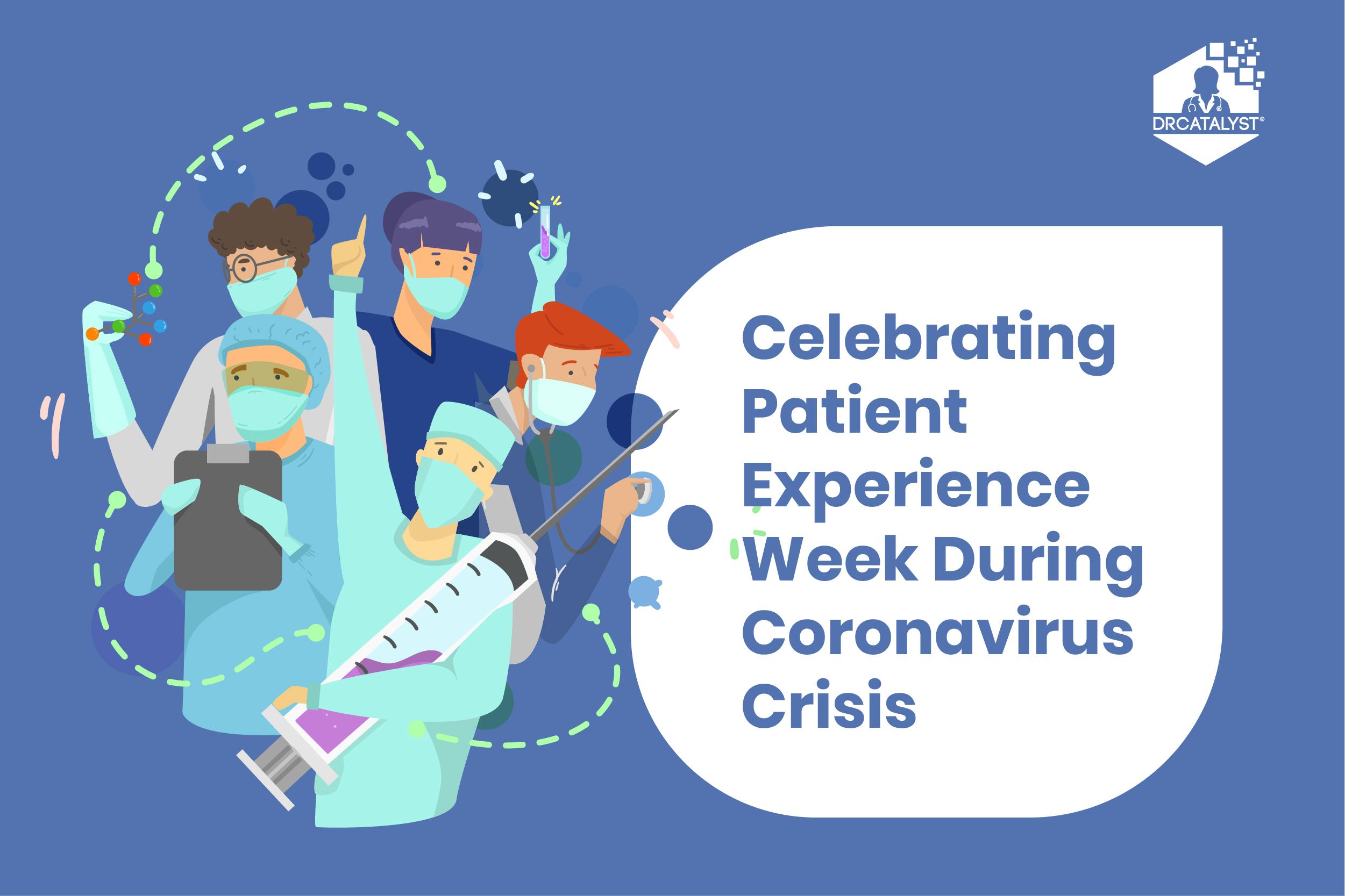 Patient Experience Week During Coronavirus Crisis