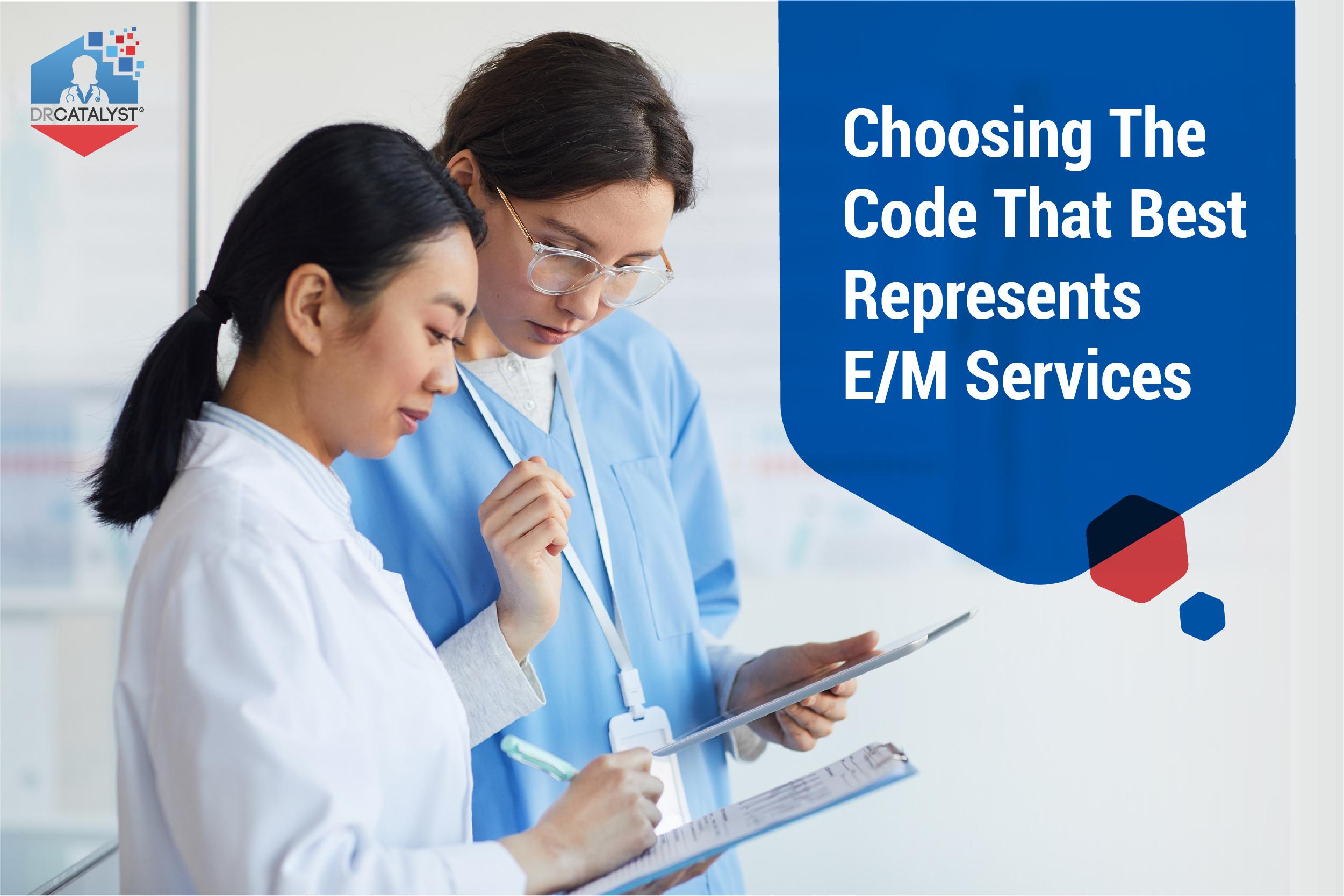 E/M Services